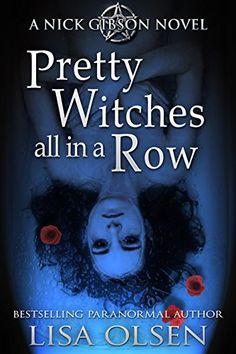 Pretty Witches All in a Row: A Nick Gibson Novel by Lisa Olsen http://www.amazon.com/dp/B005R8XQII/ref=cm_sw_r_pi_dp_k1Qbxb1Z1CR2Q