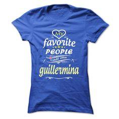 My Favorite People Call Me guillermina- T Shirt, Hoodie, Hoodies, Year,Name, Birthday  #GUILLERMINA. Get now ==> https://www.sunfrog.com/My-Favorite-People-Call-Me-guillermina-T-Shirt-Hoodie-Hoodies-YearName-Birthday-Ladies.html?74430