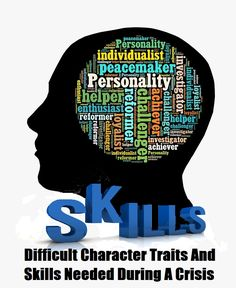 c0dd18b0da Difficult Character Traits And Skills Needed During A Crisis Character  Trait
