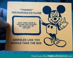 Mickey mouse can opener asshole parking ticket think, that