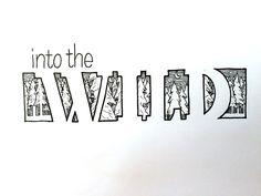 Into the Wild Handwritten typography 6.22.15 #GoInTheWatersFine #HootieHoo