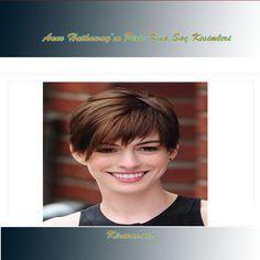 Anne Hathaway'ın En iyi Kısa Saç Modelleri