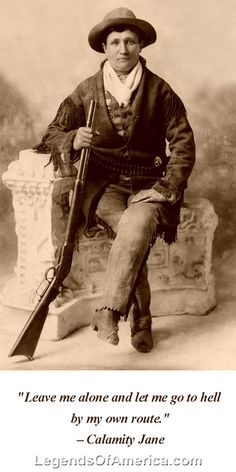 This photograph was taken in and shows Calamity Jane. Calamity Jane was friends with Wild Bill Hickock, and in later years was a member of Buffalo Bill's Wild West Show. Calamity Jane died on August She was buried next to Wild Bill. Calamity Jane, Old West Photos, Westerns, Into The West, Wild West Show, American Frontier, Le Far West, Mountain Man, Interesting History