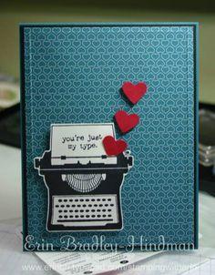 You're My Type S.U. stamp set...my newest set...Hmmm....think I'll go stamp...