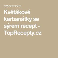 Květákové karbanátky se sýrem recept - TopRecepty.cz