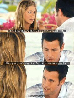 Jennifer Aniston and Adam Sandler - Just Go With it.favorite Adam Sandler movie by far Funny Movies, Great Movies, Awesome Movies, Iconic Movies, Love Movie, Movie Tv, Movies Showing, Movies And Tv Shows, Adam Sandler Movies