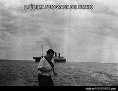 La última fotografía del Titanic... ¡Y el arruina fotos!
