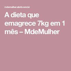 A dieta que emagrece 7kg em 1 mês – MdeMulher