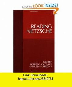 Reading Nietzsche (9780195066739) Robert C. Solomon, Kathleen M. Higgins , ISBN-10: 0195066731  , ISBN-13: 978-0195066739 ,  , tutorials , pdf , ebook , torrent , downloads , rapidshare , filesonic , hotfile , megaupload , fileserve