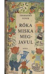 Régikönyvek, Thorbjörn Egner - Róka Miska megjavul - [előjegyezhető] Cover, Books, Art, Art Background, Libros, Book, Kunst, Performing Arts, Book Illustrations