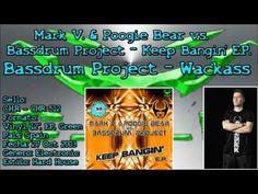 Mark V. & Poogie Bear vs. Bassdrum Project – Keep Bangin E.P - Bassdrum...