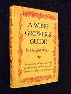 A WineGrowers Guide An interesting and informative book for the amateur viticulturist on the cultivation and use of wine grapes * Details can be found by clicking on the image.