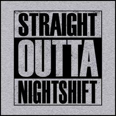 ADULT NURSE T-SHIRT • Straight Outta Night Shift! • Compton Parody-ASST-4408