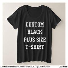 Custom Personalized Womens BLACK PLUS SIZE T-SHIRT