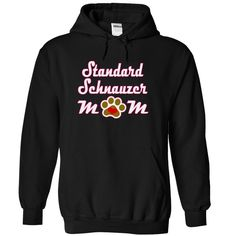 STANDARD SCHNAUZER mom T-Shirts, Hoodies. Get It Now ==>…