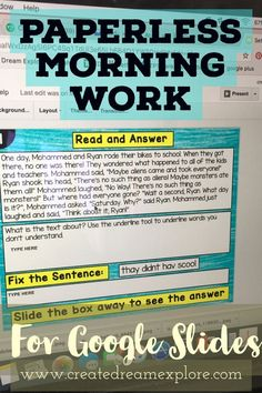 This is a great set of paperless morning work, bell work or even perfect for a literacy center for ELA. It works with Google Slides and can be added to Google Classroom as well. A great digital resource for paperless classrooms or even those starting out with Google Drive and Google classroom. This works for second, third and even fourth grade.