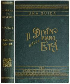 Old Watchtower Books .......... Aurora del Millennio vol. 1 ........... il Divin Piano delle Età  .  Millennial Dawn in italian language