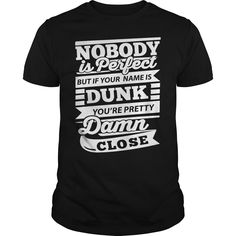 (Tshirt Design) DUNK  Coupon Today  DUNK  Tshirt Guys Lady Hodie  SHARE and Get Discount Today Order now before we SELL OUT Today  automotive designer tee didnt know what to wear shirt today so put on my