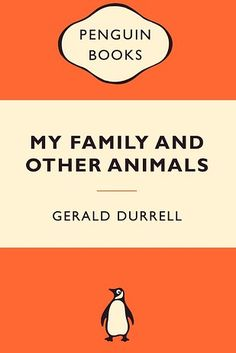 My Family and Other Animals by Gerald Durrell | 51 Books All Animal Lovers Should Read
