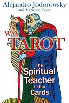The way of Tarot - Spiritual teacher in the cards guide - Perfect to learn how to reading the Tarot cards major arcana.