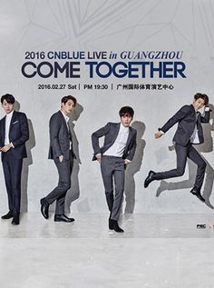 CNBLUE also known as Code Name Blue, is a South Korean rock band formed in Seoul in 2009. The band consists of Jung Yong-hwa (lead vocals, rhythm guitar), Lee Jong-hyun (lead guitar, vocals), Lee Jung-shin (bass guitar, vocals) and Kang Min-hyuk (drums, vocals). 2016 COME TOGETHER CNBLUE LIVE will be held in Guangzhou on Feb.27, 2016 and in Nanjing on Mar.12, 2016. Tickets are available at http://en.damai.cn/All_Tickets.aspx?key=cnblue.