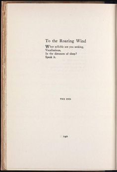 """Wallace Stevens, who also wrote: """"There it was, word for word, / The poem that took the place of a mountain."""""""