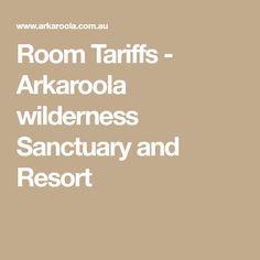 Room Tariffs - Arkaroola wilderness Sanctuary and Resort South Australia, Wilderness, Road Trip, Tours, Room, Bedroom, Rooms, Peace