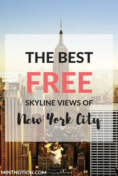 While some may argue that best views of Manhattan are found at the Top of the Rock or the Empire State Building's observation deck, these views come at a price. However, if you are on a tight budget or looking to get an incredible skyline view of Manhattan, fortunately there are several places that offer spectacular views for free.