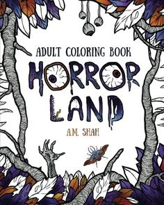 Adult coloring book Horror Land  Decompose, Destruct, Die  a little as you sit back and tune out to color  40 hands made, custom, scary  images from Horror Land.   Take a stroll through the gates and see if you can make it back. Only 40 have ever dared to pass the  40/40 gates of Horror Land . None have returned. Will you?       The post  Adult coloring book Horror Land  appeared first on  FunColoringBooks.co .  http://funcoloringbooks.co/adult-coloring-book-horror-land/