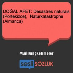 #EnIlgincKelimeler Learn Turkish, Turkish Language, Sayings, Learning, English, Natural Disasters, Fabrics, Lyrics, English Language