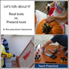 Real tools versus pretend tools by Teach Preschool