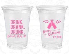 30th Birthday Soft Sided Cups, Drink Drank Drunk, Happy Birthday, Disposable Birthday Cups (20289)