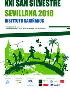XXI SAN SILVESTRE SEVILLANA 2016 INSTITUTO CARIÑANOS