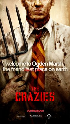 The Crazies is a 2010 American horror film directed by Breck Eisner, with a screenplay by Scott Kosar and Ray Wright. The film is a remake of the 1973 film of the same name by George A. Romero, who is also an executive producer of the remake.
