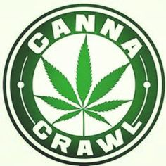 @CannaCrawl #CannaCrawl
