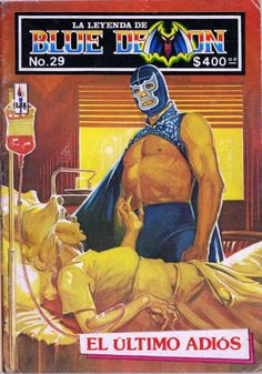 LA Leyenda de Blue Demon Portada de Rafael Gallur Wrestling Posters, Wrestling Wwe, Classic Cartoon Characters, Classic Cartoons, Blue Demon, Mexican Wrestler, Pulp Fiction Art, Vintage Cartoon, Mexican Art