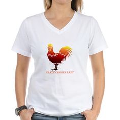 Crazy Chicken Lady Fun Quote with Rooster T-Shirt on CafePress.com