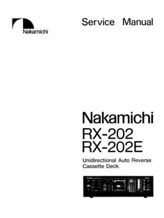 Nakamichi RX-202 Original Service Manual in PDF PDF format suitable for Windows XP, Vista, 7 DOWNLOAD