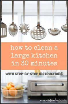 Do you have a larger kitchen Do you hate to clean it Or feel like it takes all.ever.lovin.day.to.do.it Here are 12 easy step-by-step instructions on how to how to clean a large kitchen in 30 minutes