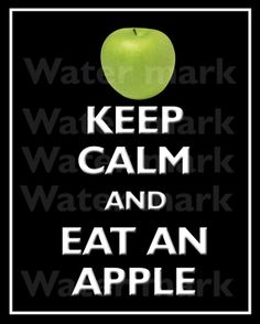 8x10 KEEP CALM And Eat An APPLE Quote art by PosterPrintNation, $12.99 Keep calm art print