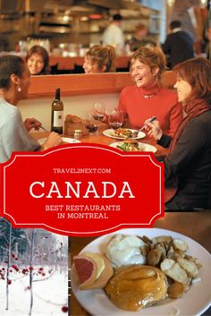 Find out the best restaurants in Montreal, Canada.