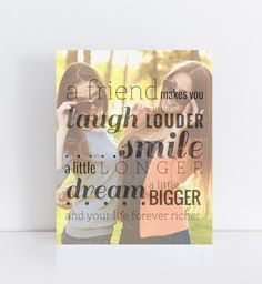 Best Friend Photo Quote Perfect Gift For Any Occasion Under 25 Paperramma