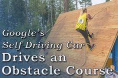 Google's Self-Driving Car Navigates an Obstacle Course ...  At this point it is… #autonomousvehicles #selfdrivingcar  #moderntech