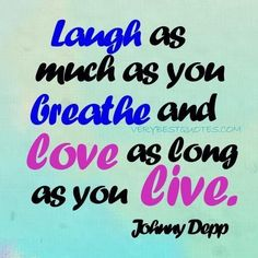 By taking joy in living we learn to love others