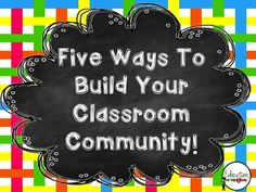 Education to the Core: Five Ways To Build Your Classroom Community.