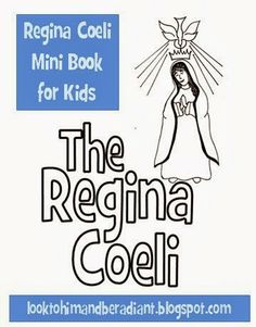 Regina Coeli Mini Book for Kids- free printable from Look to Him and Be Radiant
