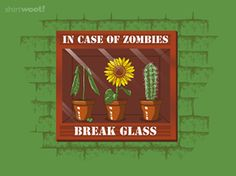 """""""In Case of Zombies"""" by Loco Robo Co. on ShirtWoot! Funny Tee Shirts, Cool T Shirts, Real Zombies, Apocalypse Survivor, Plant Zombie, Zombie T Shirt, Zombie Party, Plants Vs Zombies, Geek Stuff"""