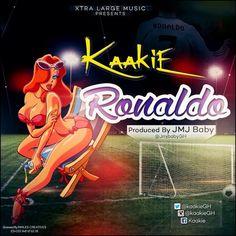 DoffachiGH: MP3 – Download Kaakie – Ronaldo (Prod By JmJ)