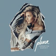 Please - EP by Samantha Harvey on Apple Music