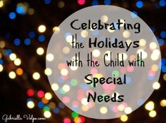 Celebrating the holidays with the child with special needs 2